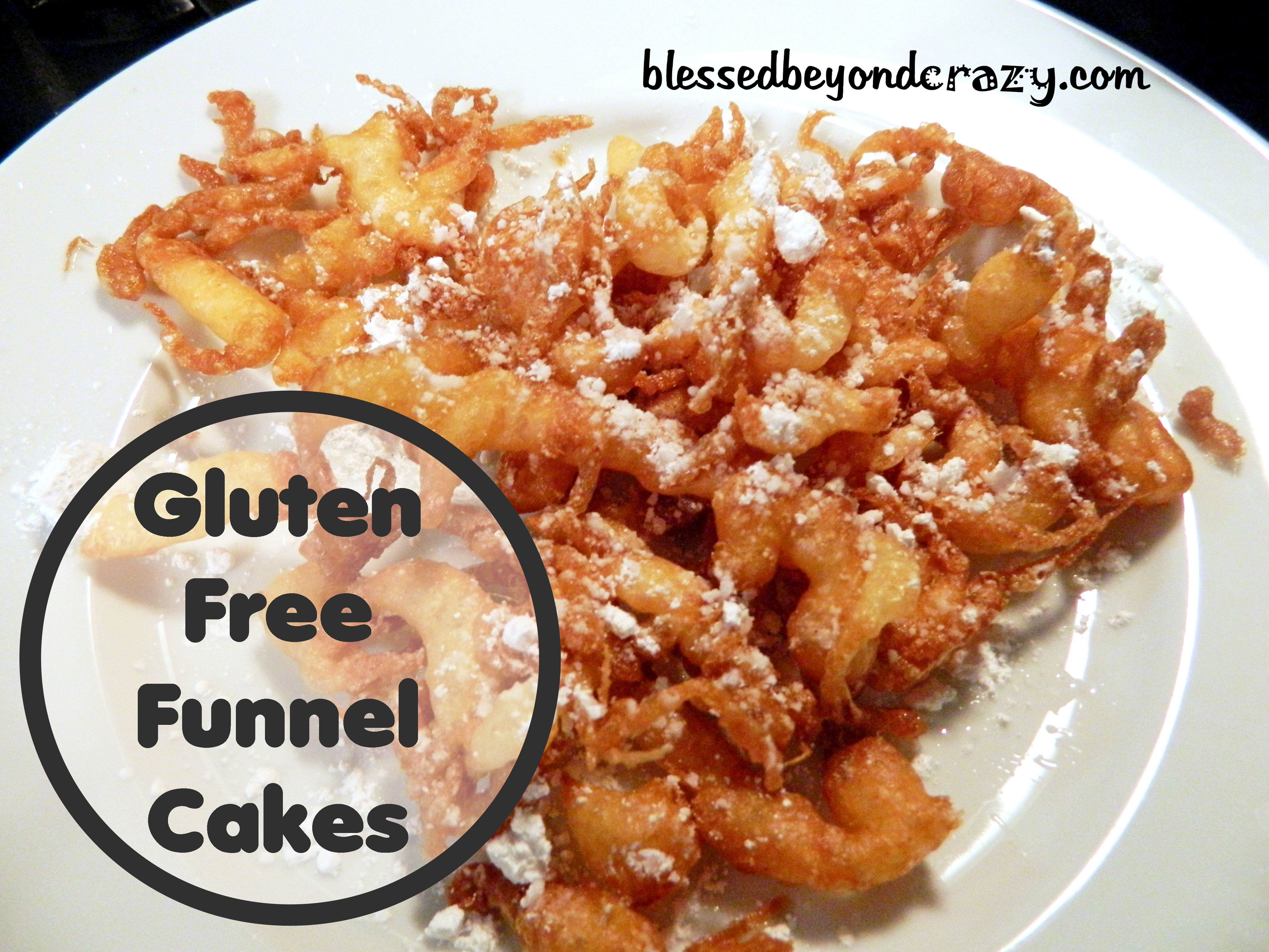 Gluten Free Funnel Cakes - Blessed Beyond Crazy