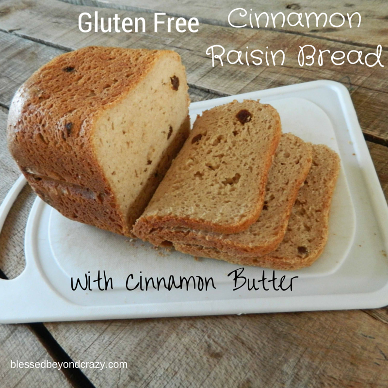 Gluten Free Cinnamon Raisin Bread with Cinnamon Butter