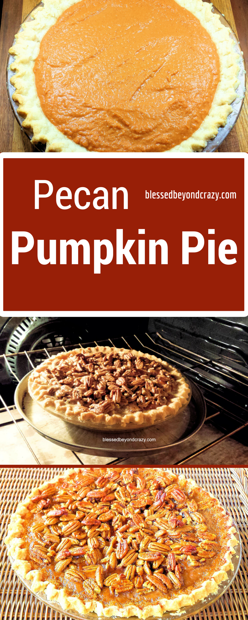 Pecan Pumpkin Pie - Blessed Beyond Crazy