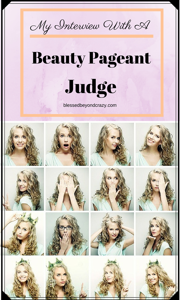 my interview with a beauty pageant judge