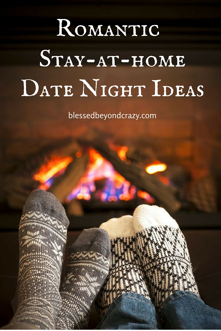 ways to celebrate a romantic stay at home date night with your love