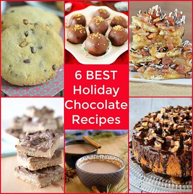 6 Best Holiday Chocolate Recipes