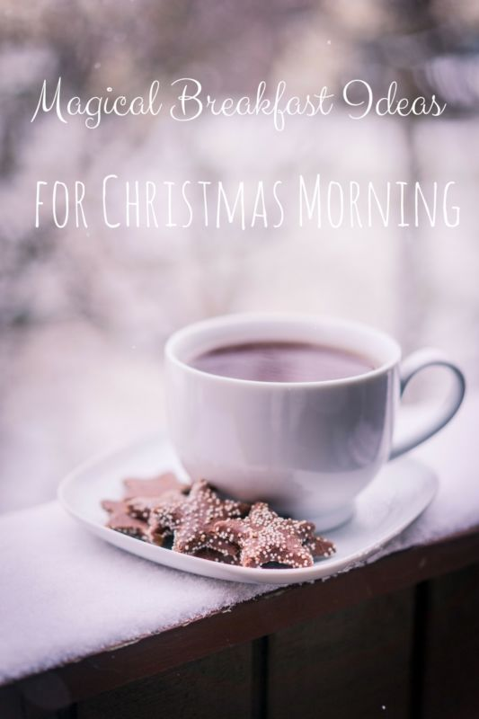 Magical Breakfast Ideas for Christmas Morning